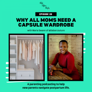 Why All Moms Need a Capsule Wardrobe with Maria Swann